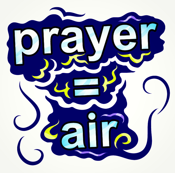 Prayer = Air